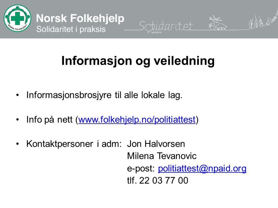 Informasjon og veiledning Informasjonsbrosjyre til alle lokale lag.