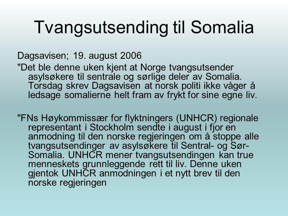 Tvangsutsending til Somalia Dagsavisen; 19. august 2006