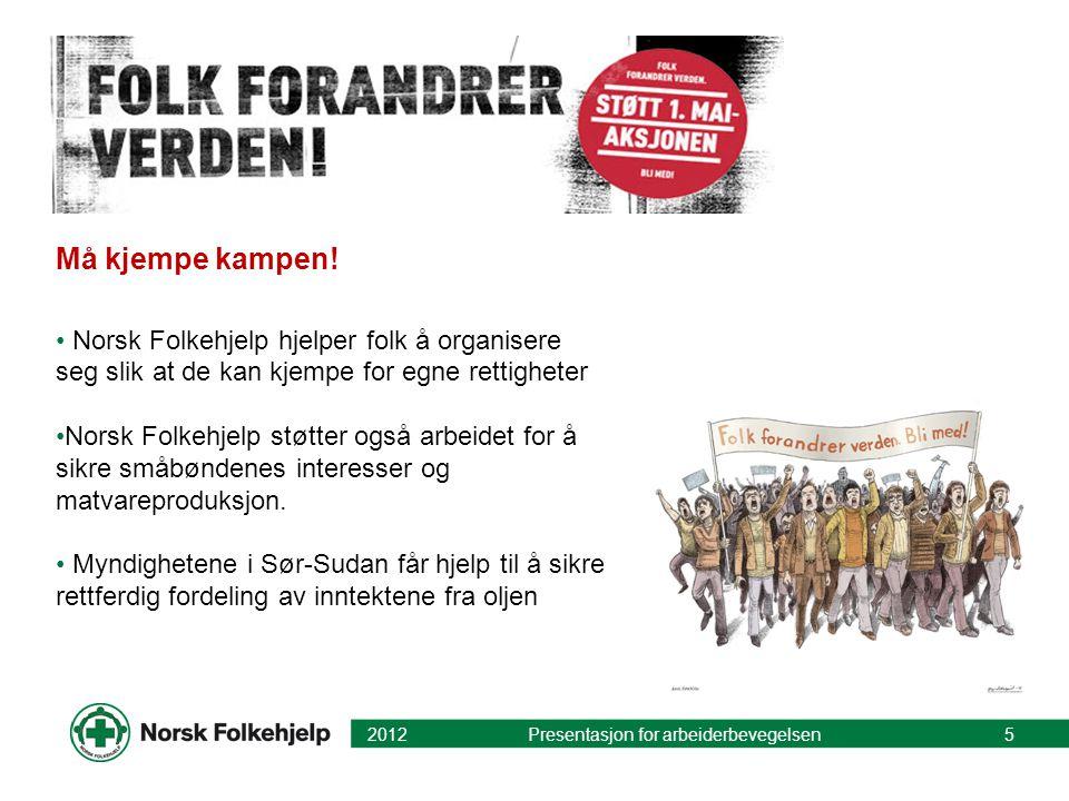 DET NYTTER! 2012 Presentasjon for arbeiderbevegelsen 6