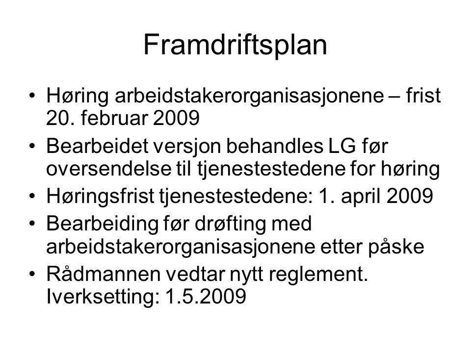 Framdriftsplan Høring arbeidstakerorganisasjonene – frist 20.