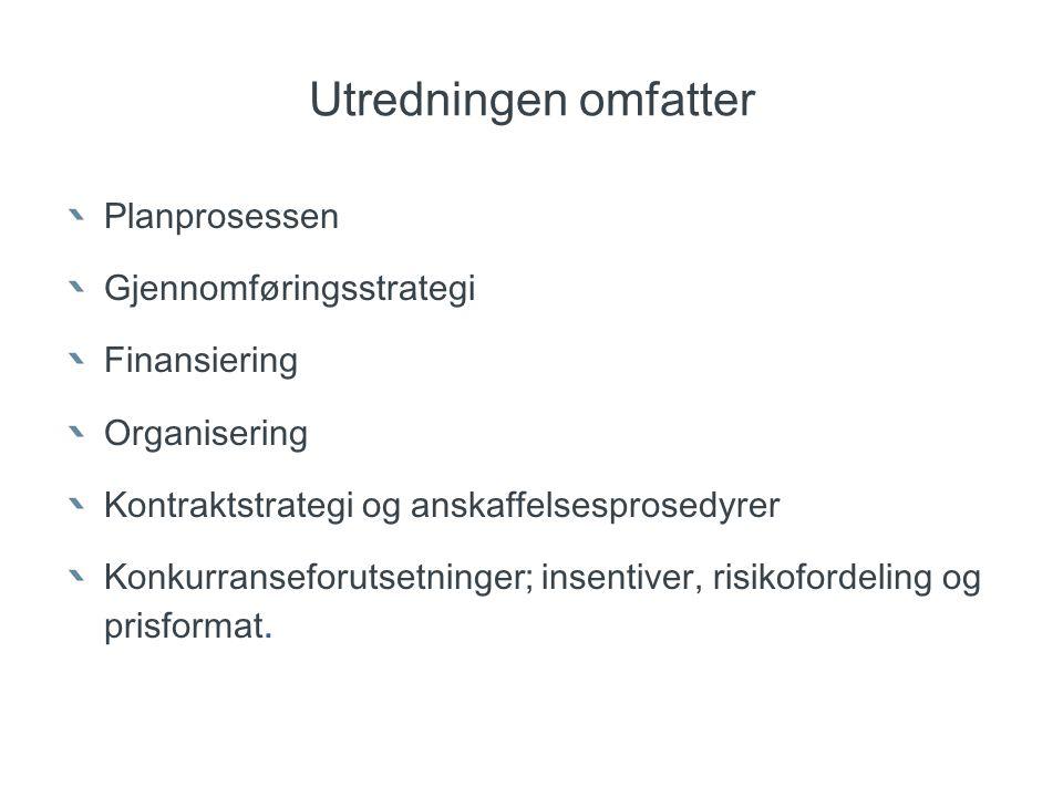 Utfordringer Statens vegvesen: Forutsigbar finansiering Planavklaring Organisering Marked og konkurransesituasjonen