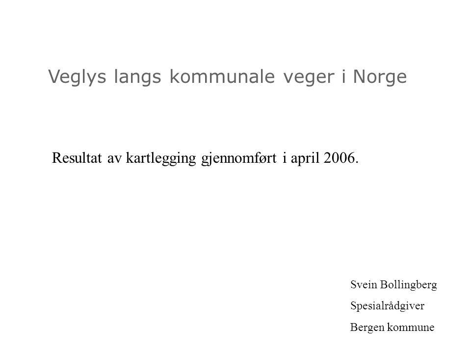 Veglys langs kommunale veger i Norge Økonomioppfølging i Bergen