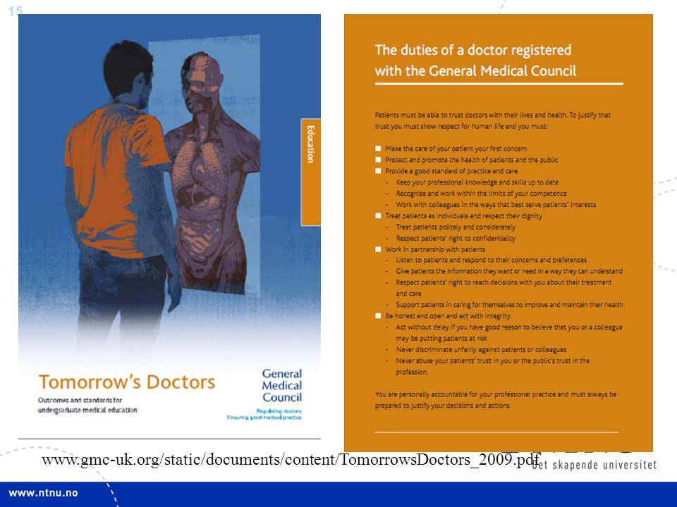 15 www.gmc-uk.org/static/documents/content/TomorrowsDoctors_2009.pdf