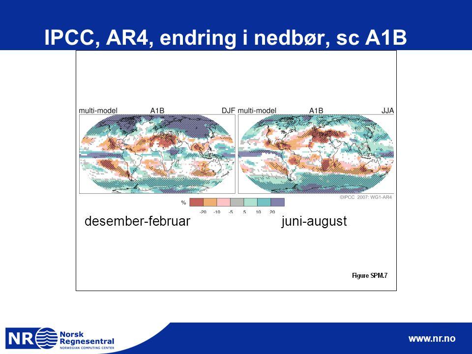 www.nr.no IPCC, AR4, endring i nedbør, sc A1B desember-februarjuni-august