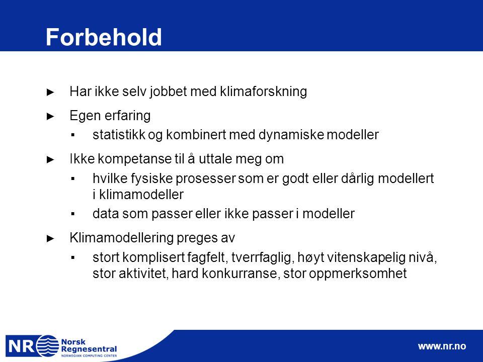 www.nr.no Green & Armstrong, Energy & Environment ► Kan man lage klimaprognoser.