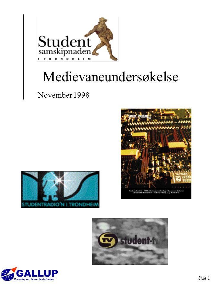 GALLUP Grunnlag for bedre beslutninger Side 32 Under Dusken og Adresseavisen er de mest effektive medier å nå studentene gjennom.