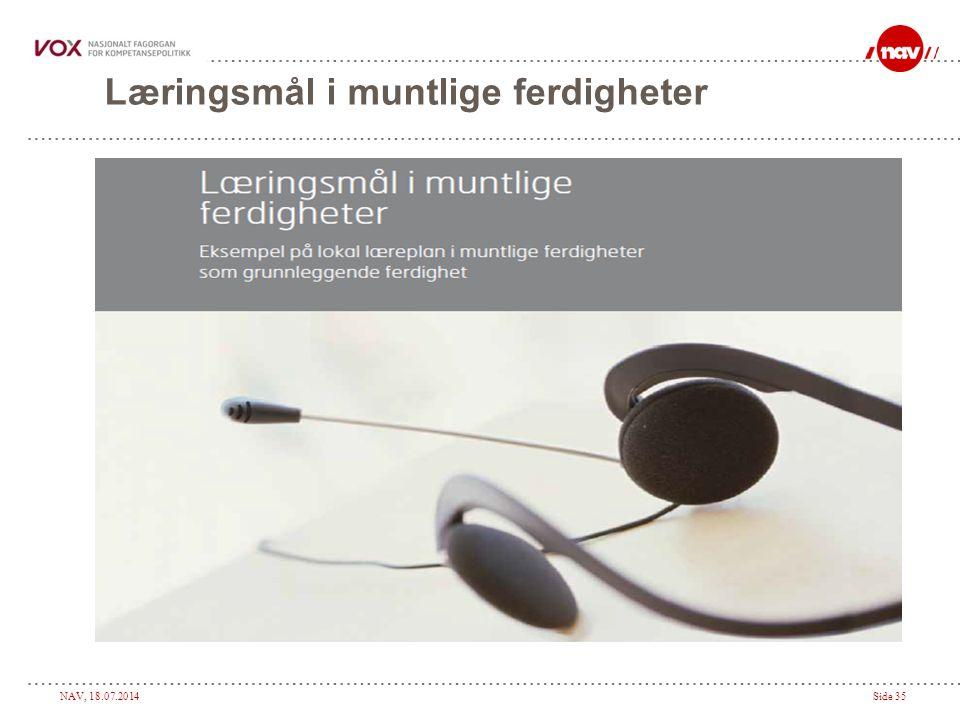 NAV, 18.07.2014Side 35 Læringsmål i muntlige ferdigheter