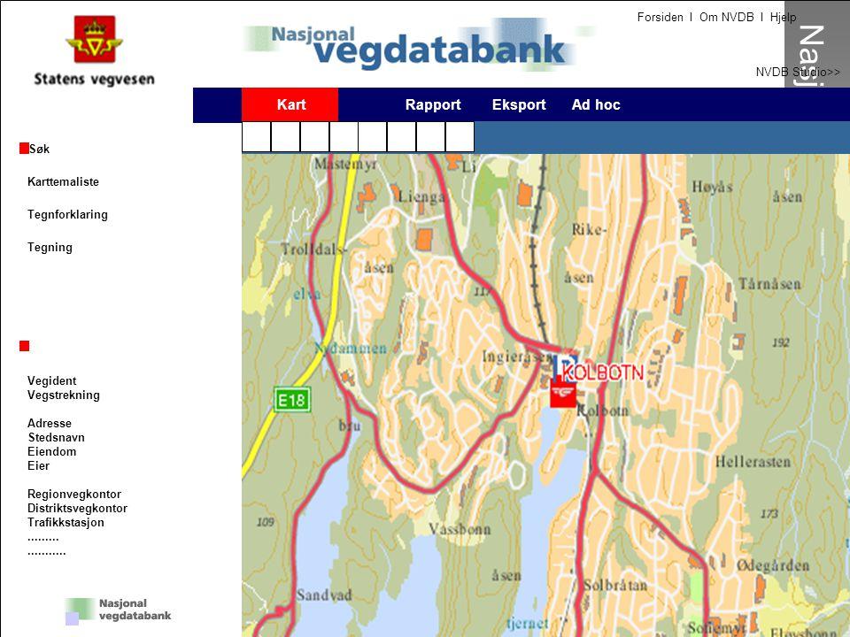 19 Nasjonal vegdatabank Forsiden I Om NVDB I Hjelp NVDB Studio>> Nasjonal Vegdatabank Kart Rapport Eksport Ad hoc Søk Karttemaliste Tegnforklaring Teg