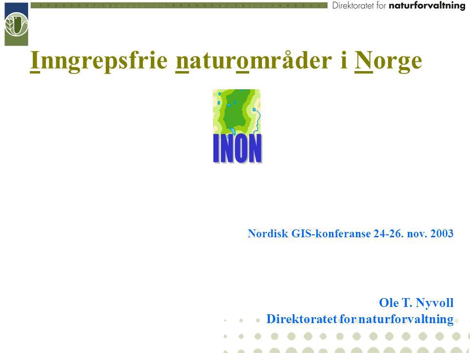INON er blitt et begrep i norsk naturforvaltning – uten lovhjemmel eller Rikspolitiske retningslinjer INON er innarbeidet i politiske målsettinger – nasjonalt nøkkeltall i 2001 INON er tatt inn som eget tema i KU-sammenheng og i skogsbilvegforskriften - for å nevne noe INON er etter hvert respektert av sektorene som et reelt og legitimt beslutningsgrunnlag Hva har vi oppnådd ved hjelp av INON som verktøy ?