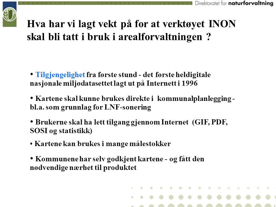 Hva har vi lagt vekt på for at verktøyet INON skal bli tatt i bruk i arealforvaltningen ? Tilgjengelighet fra første stund - det første heldigitale na