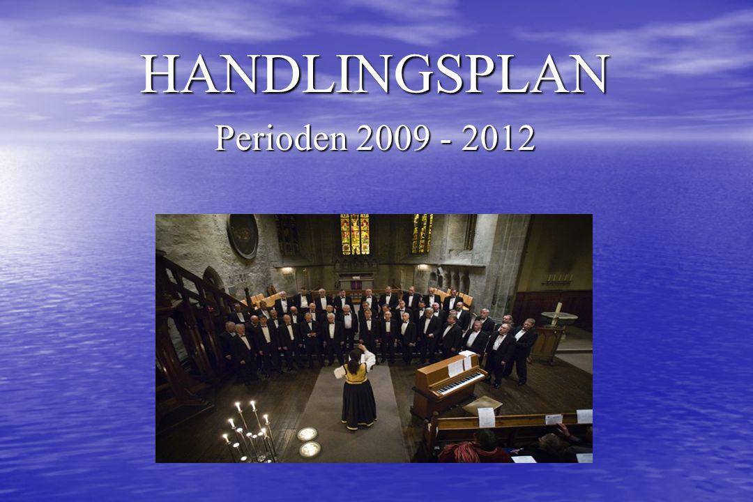 HANDLINGSPLAN Perioden 2009 - 2012