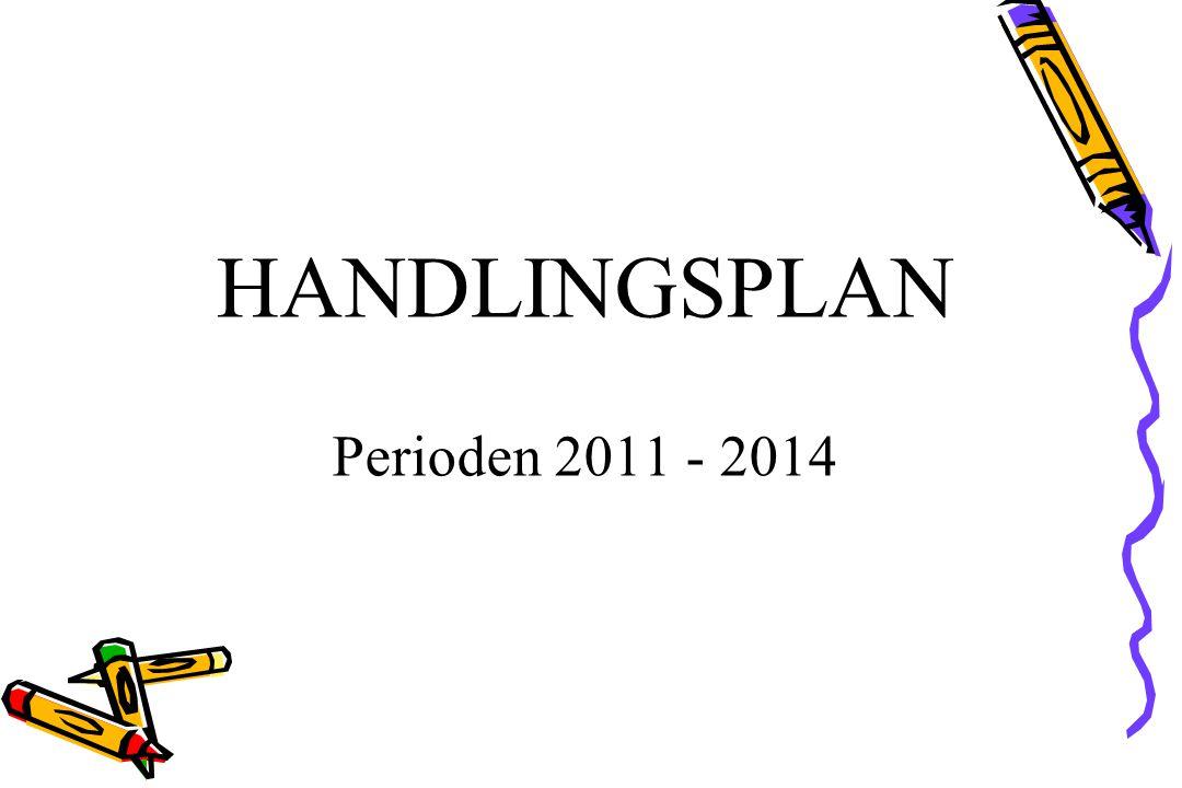 HANDLINGSPLAN Perioden 2011 - 2014