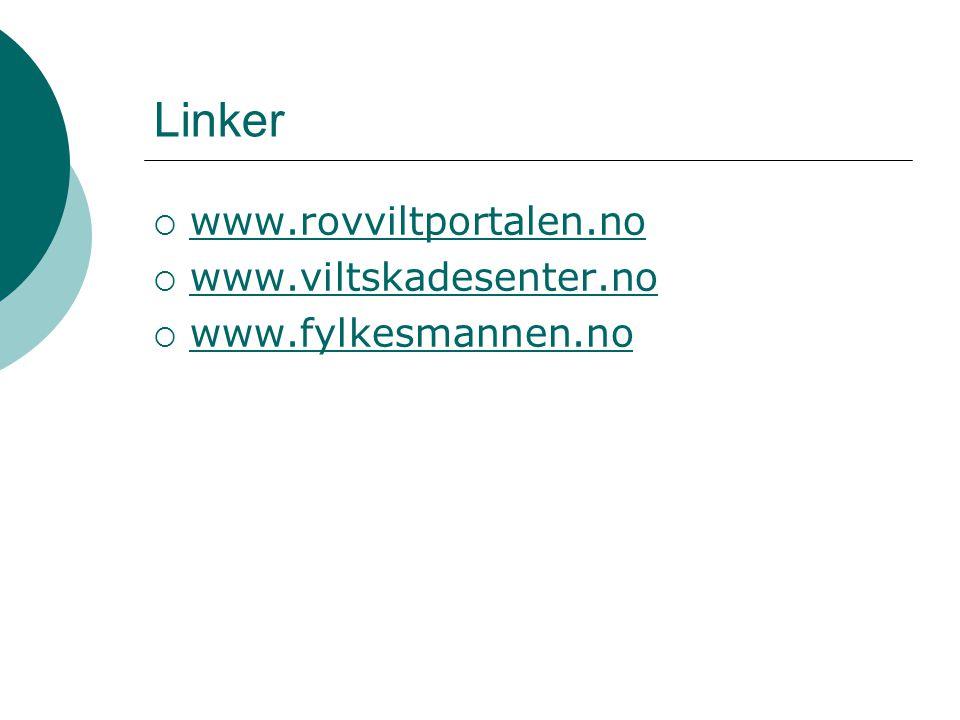 Linker  www.rovviltportalen.no www.rovviltportalen.no  www.viltskadesenter.no www.viltskadesenter.no  www.fylkesmannen.no www.fylkesmannen.no