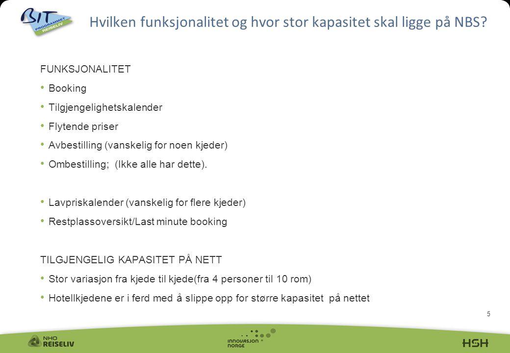 6 De fleste portaler er kun på norsk og engelsk Kun en hotellkjede har tysk språk VisitNorway har 14 språk Hvilken ambisjon skal NBS ha.