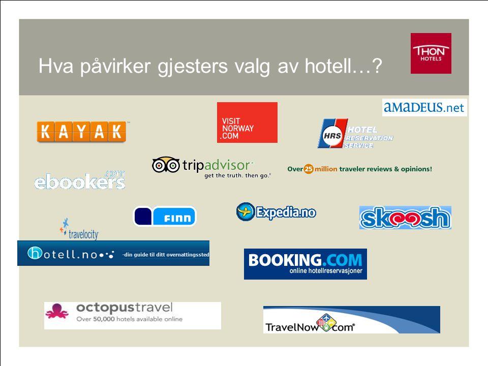 RM - Online 3 Hva påvirker gjesters valg av hotell…
