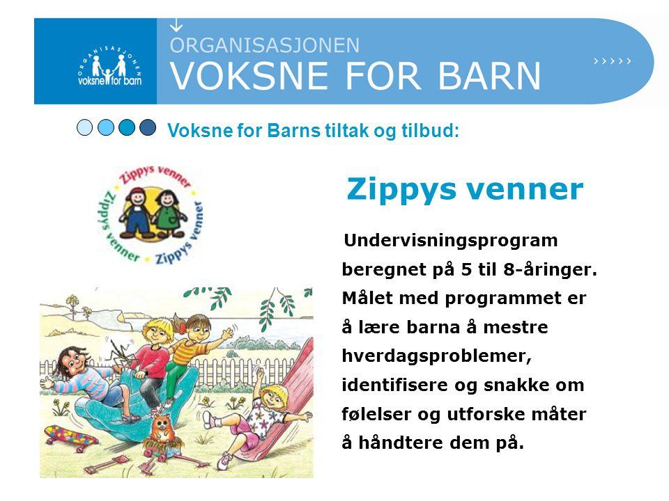 Zippys venner Undervisningsprogram beregnet på 5 til 8-åringer.