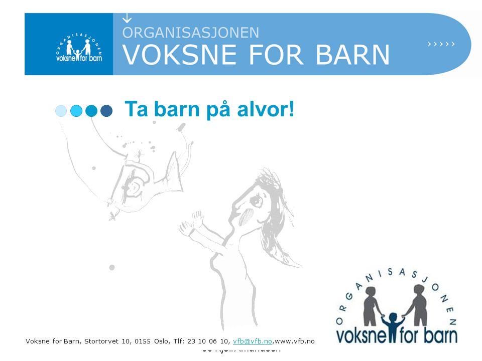 Dialogkonferanse Mosjøen 4.mai 09 Kjell Amundsen Ta barn på alvor.