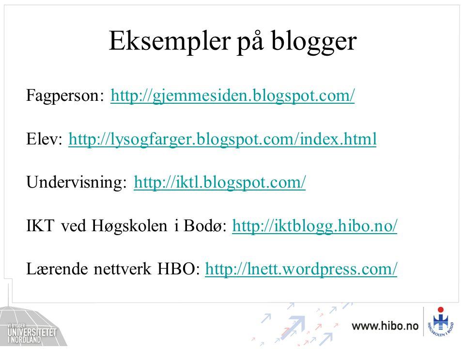 Fagperson: http://gjemmesiden.blogspot.com/http://gjemmesiden.blogspot.com/ Elev: http://lysogfarger.blogspot.com/index.htmlhttp://lysogfarger.blogspo