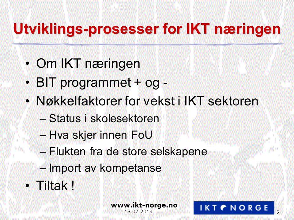 www.ikt-norge.no 13 18.07.2014