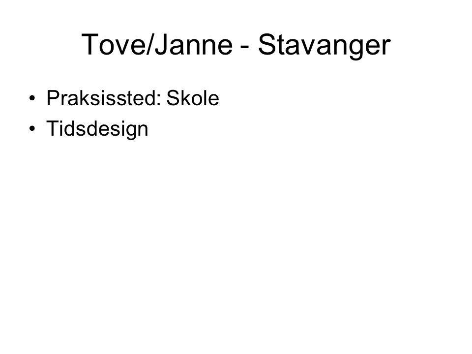 Tove/Janne - Stavanger Praksissted: Skole Tidsdesign