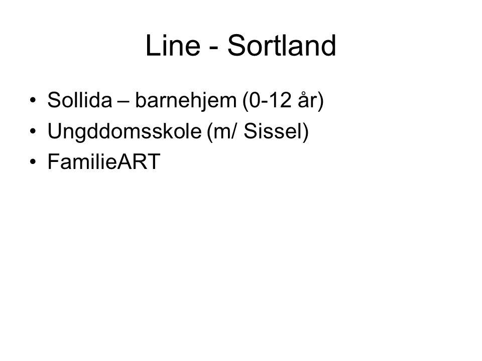 Line - Sortland Sollida – barnehjem (0-12 år) Ungddomsskole (m/ Sissel) FamilieART