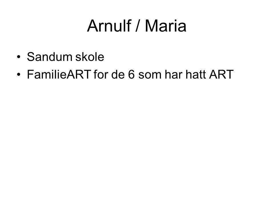 Arnulf / Maria Sandum skole FamilieART for de 6 som har hatt ART