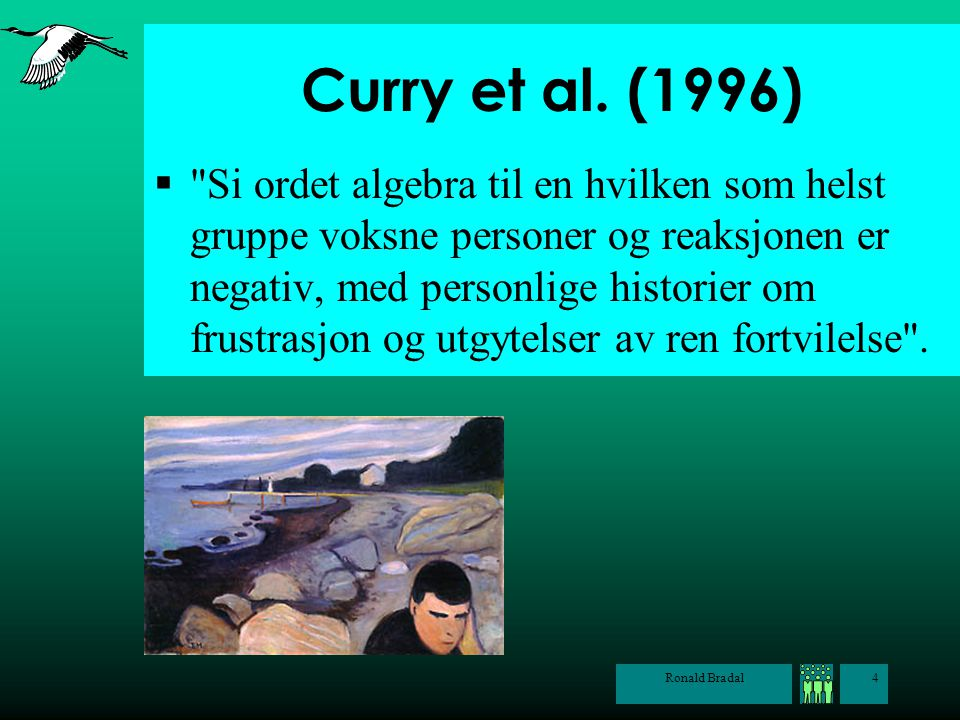 Ronald Bradal4 Curry et al. (1996) 