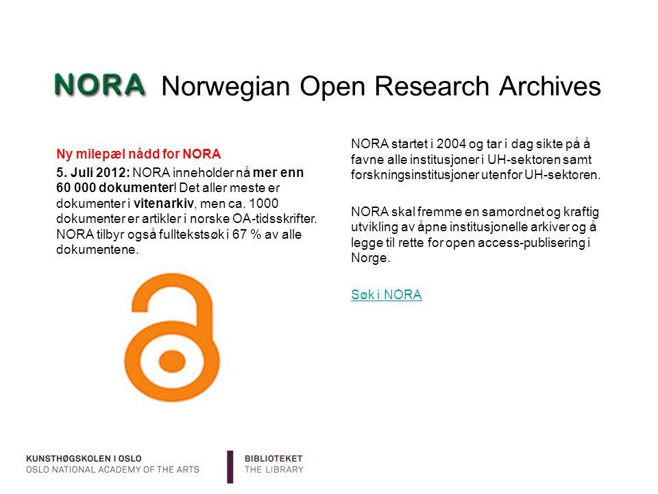Norwegian Open Research Archives NORA startet i 2004 og tar i dag sikte på å favne alle institusjoner i UH-sektoren samt forskningsinstitusjoner utenf