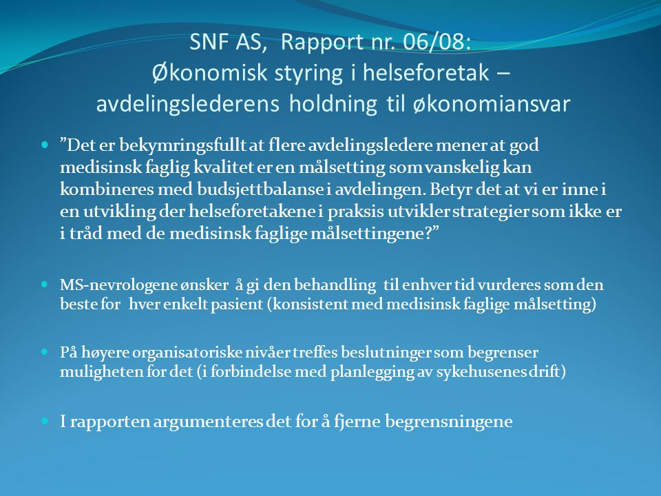 SNF AS, Rapport nr.