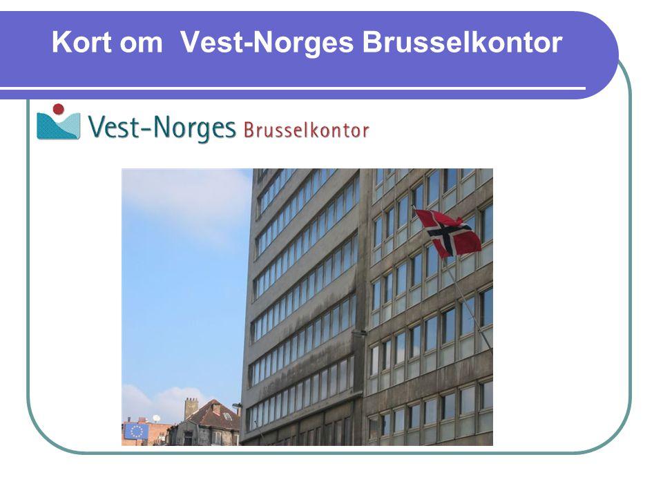 Kort om Vest-Norges Brusselkontor
