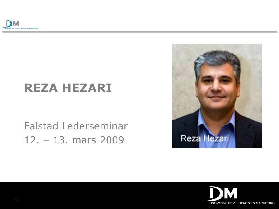 1 REZA HEZARI Falstad Lederseminar 12. – 13. mars 2009