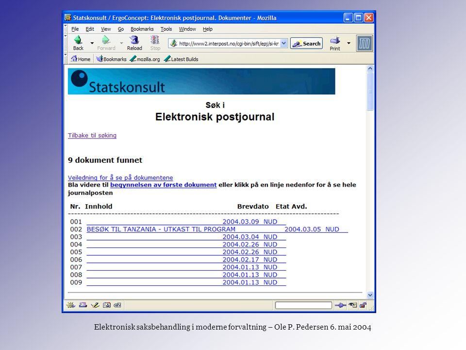 Elektronisk saksbehandling i moderne forvaltning – Ole P.