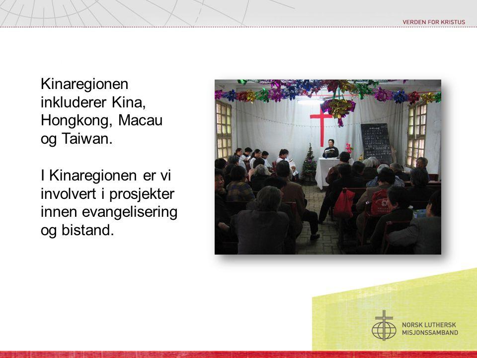 Kinaregionen inkluderer Kina, Hongkong, Macau og Taiwan. I Kinaregionen er vi involvert i prosjekter innen evangelisering og bistand.