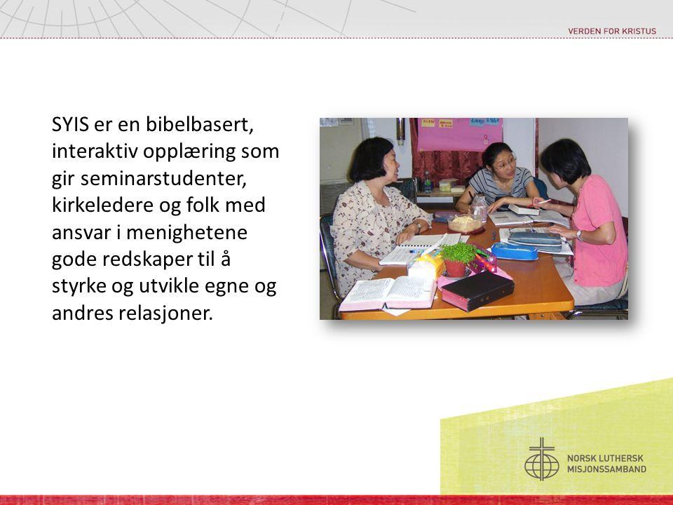 SYIS er en bibelbasert, interaktiv opplæring som gir seminarstudenter, kirkeledere og folk med ansvar i menighetene gode redskaper til å styrke og utvikle egne og andres relasjoner.