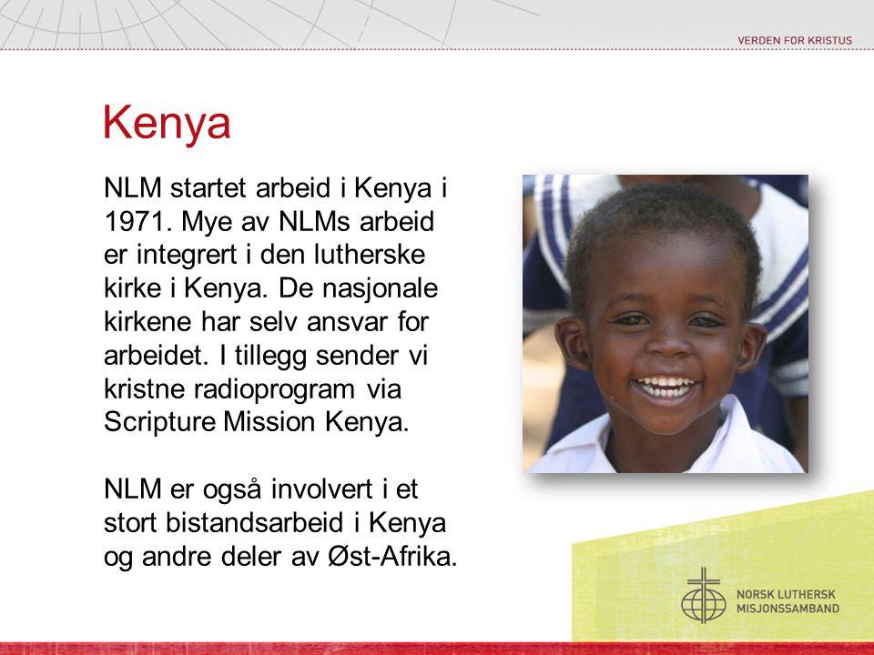 Kenya NLM startet arbeid i Kenya i 1971. Mye av NLMs arbeid er integrert i den lutherske kirke i Kenya. De nasjonale kirkene har selv ansvar for arbei