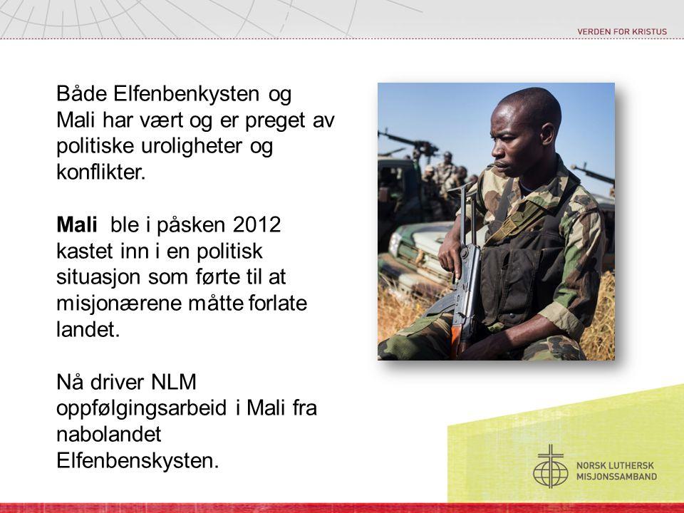 Både Elfenbenkysten og Mali har vært og er preget av politiske uroligheter og konflikter. Mali ble i påsken 2012 kastet inn i en politisk situasjon so