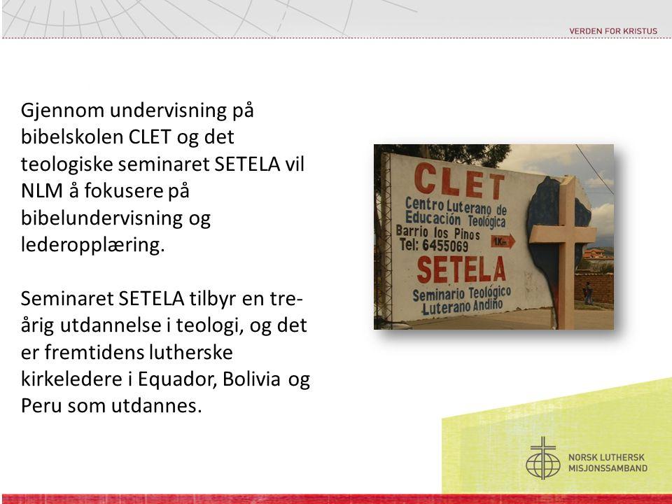 Gjennom undervisning på bibelskolen CLET og det teologiske seminaret SETELA vil NLM å fokusere på bibelundervisning og lederopplæring. Seminaret SETEL
