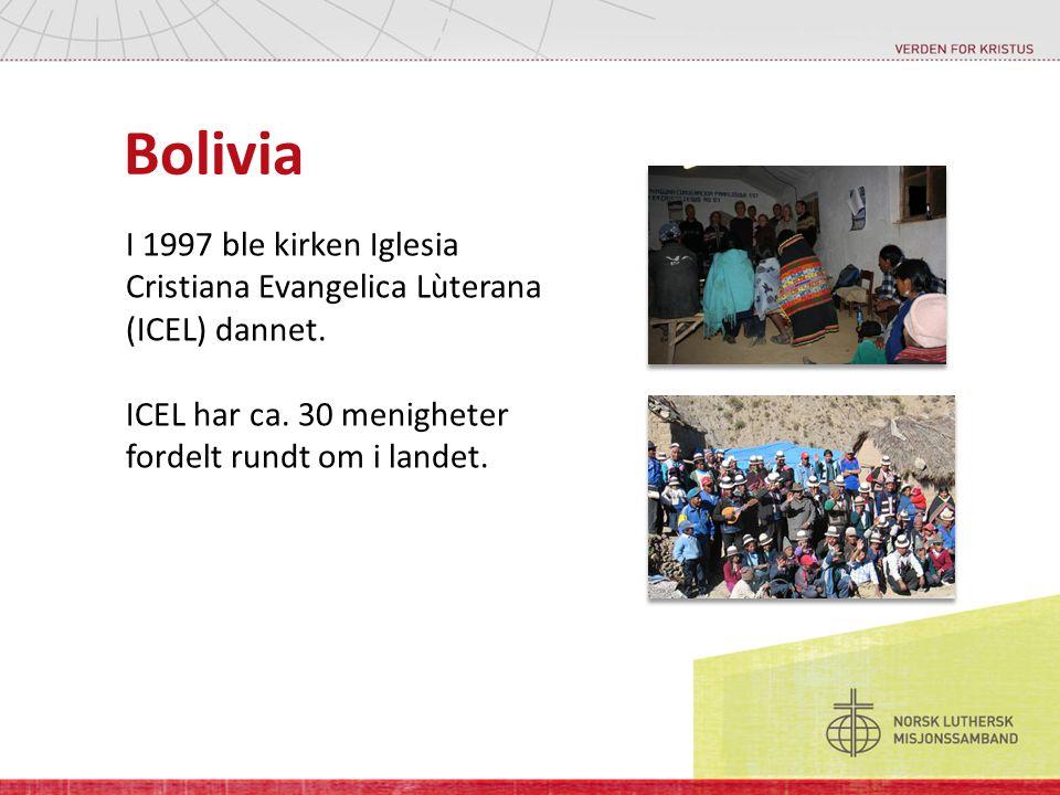 Bolivia I 1997 ble kirken Iglesia Cristiana Evangelica Lùterana (ICEL) dannet. ICEL har ca. 30 menigheter fordelt rundt om i landet.