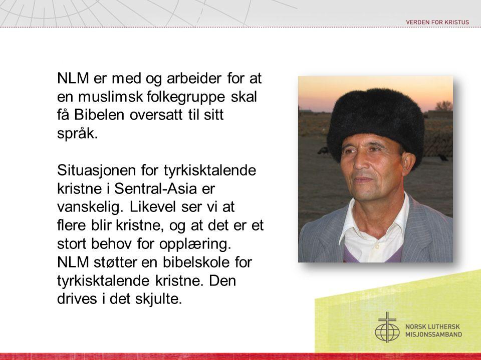 NLM er med og arbeider for at en muslimsk folkegruppe skal få Bibelen oversatt til sitt språk.