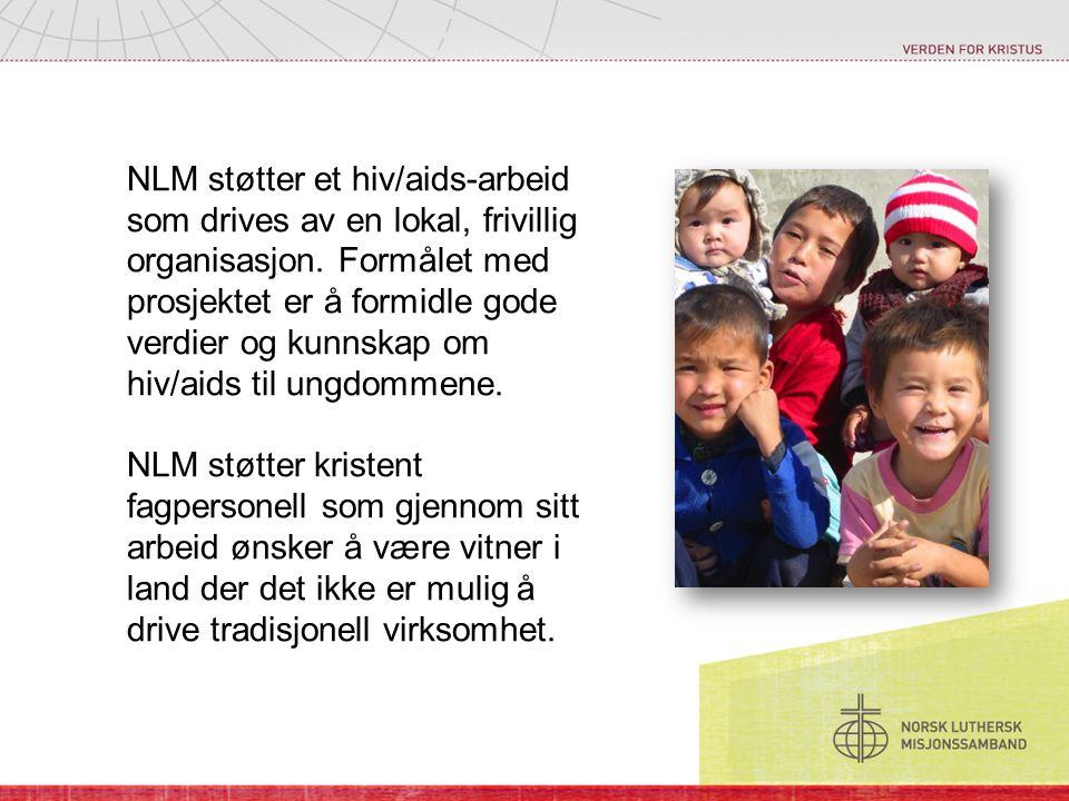 NLM støtter et hiv/aids-arbeid som drives av en lokal, frivillig organisasjon.