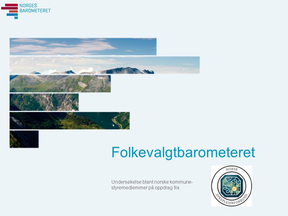 Folkevalgtbarometeret Undersøkelse blant norske kommune- styremedlemmer på oppdrag fra