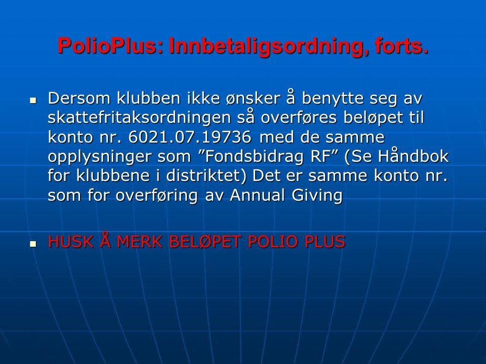 PolioPlus: Innbetaligsordning, forts.