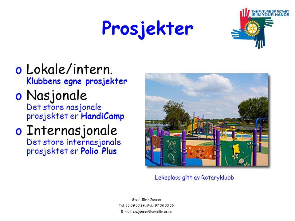 Svein-Eirik Jensen Tel: 38 09 50 29, Mob: 97 08 00 36 E-mail: s.e.jensen@consilio-as.no Rotary ER hva Rotary GJØR Viser vi at: