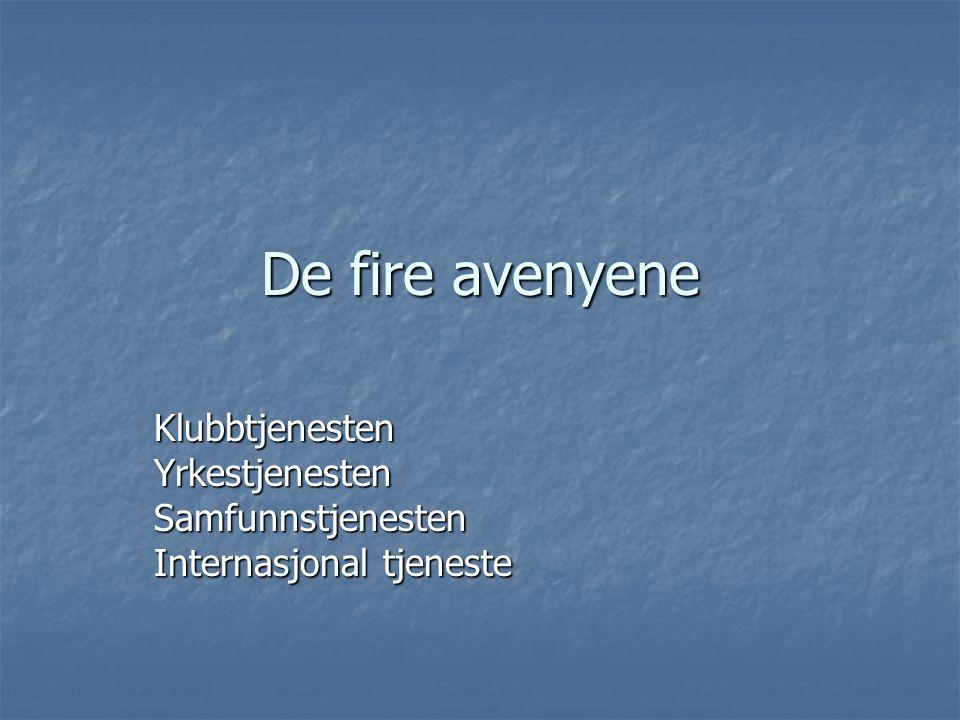 De fire avenyene KlubbtjenestenYrkestjenestenSamfunnstjenesten Internasjonal tjeneste