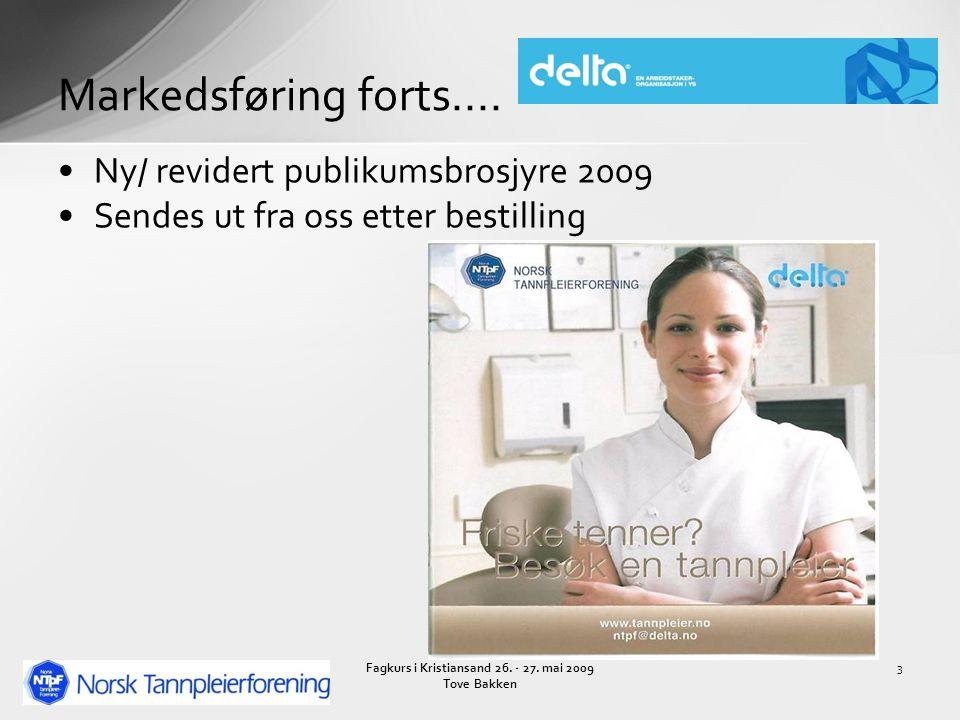 3 Markedsføring forts.... Ny/ revidert publikumsbrosjyre 2009 Sendes ut fra oss etter bestilling