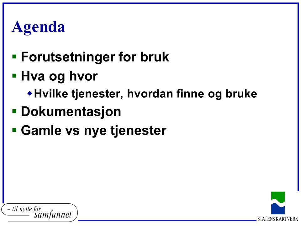 Forutsetninger for bruk  Må være registrert bruker wpost@norgedigitalt.nopost@norgedigitalt.no  Må ha tilgang til tjenesten  Må ha tilgang til dokumentasjonen