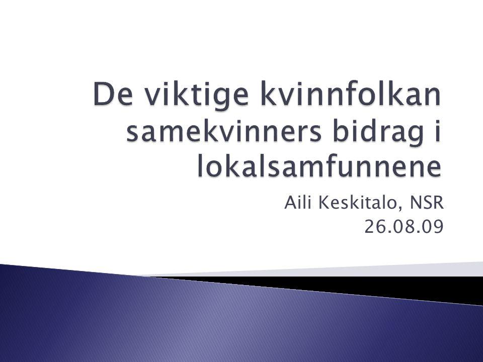 Aili Keskitalo, NSR 26.08.09
