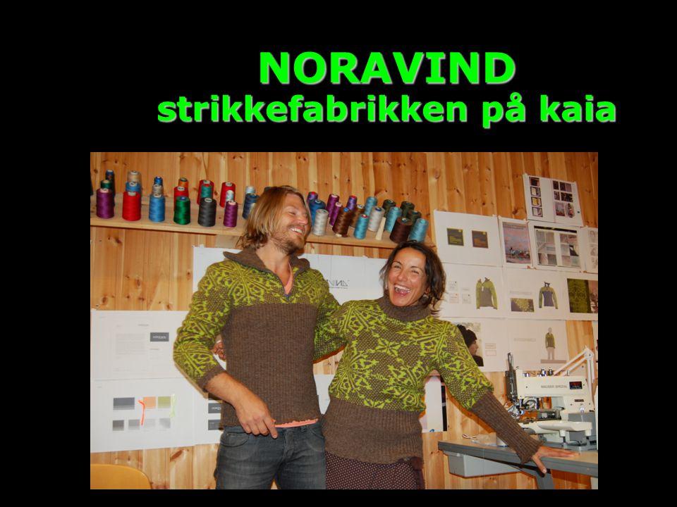 NORAVIND strikkefabrikken på kaia