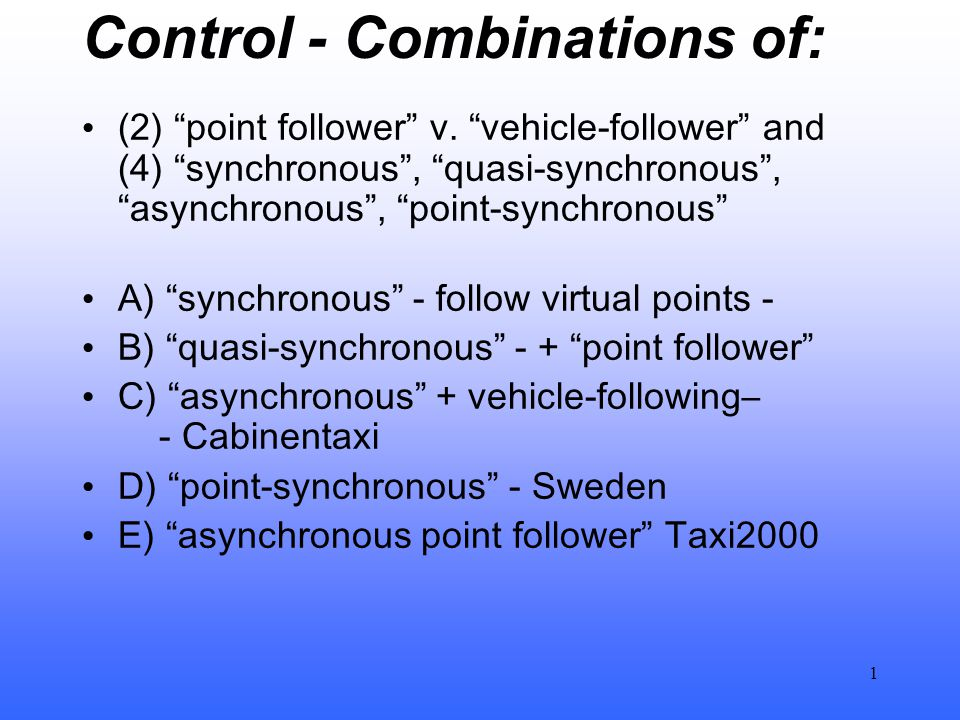Control - Combinations of: (2) point follower v.