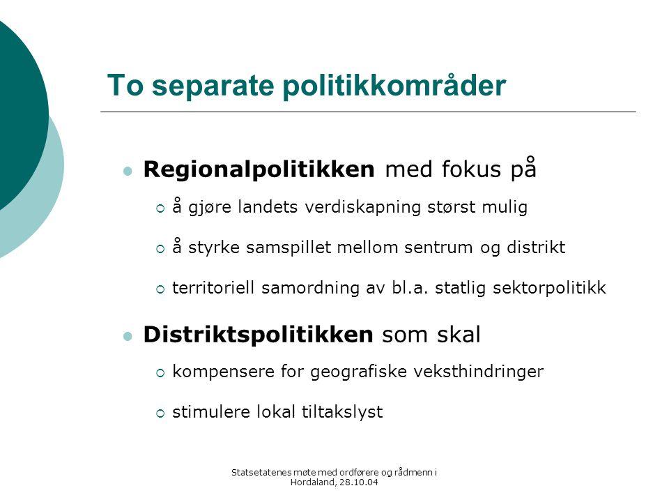 Statsetatenes møte med ordførere og rådmenn i Hordaland, 28.10.04 Krav til styringssystemet  Territoriell samordning av regional stat  Makt og legitimitet på lokalt og regionalt nivå gjøre prioriteringer ut fra helhetlige strategier være en reell adressat for velgerne inngå i forpliktende partnerskap  Staten må ha det overordnede ansvaret ivareta hensynet til nasjonal helhet fastlegge målsettingene for sektorpolitikken sikre forutsigbare rammebetingelser  Valget står i realiteten mellom statlige regioner innenfor enhetlige grenser et styrket folkevalgt regionalt nivå  Svarte-Per -spillets tid må være over